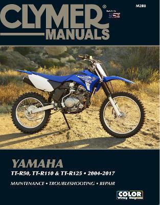 Clymer Yamaha TT-50 (06-17), TT-R110 (08-17) & TT- by Haynes Publishing