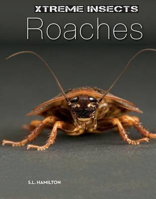 Roaches by S L Hamilton