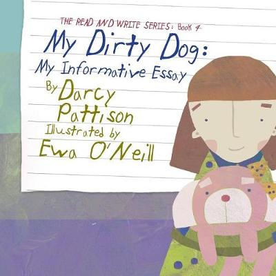 My Dirty Dog by Darcy Pattison