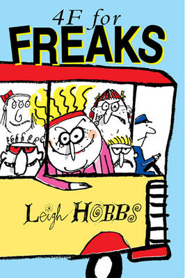 4f for Freaks by Leigh Hobbs
