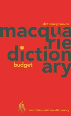 Macquarie Budget Dictionary by Macquarie Dictionary