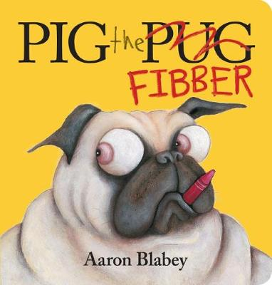 Pig the Fibber by Blabey, Aaron
