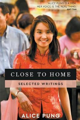 Close to Home: Selected Writings book