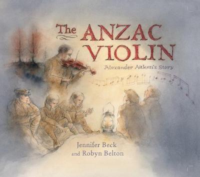 Anzac Violin by Jennifer Beck