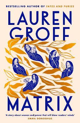 Matrix: THE NEW YORK TIMES BESTSELLER book