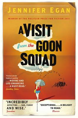 A A Visit From the Goon Squad by Jennifer Egan