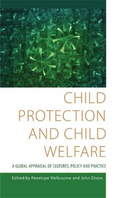 Child Protection and Child Welfare by John Dixon