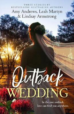 Outback Wedding/Single Dad, Outback Wife/Wedding at Sunday Creek/At the Cattleman's Command book