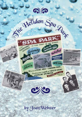 Helidon Spa Water Company: The Helidon Spa Park by Joan Webster