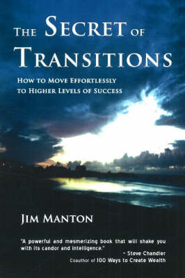 The Secret of Transitions by Jim Manton