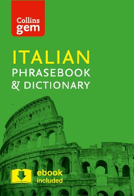Collins Italian Phrasebook and Dictionary Gem Edition by Collins Dictionaries
