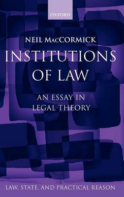 Institutions of Law by Neil MacCormick