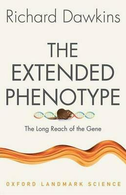 The Extended Phenotype by Richard Dawkins