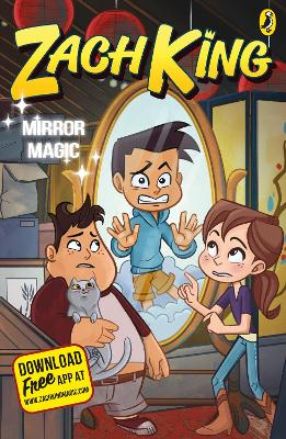 Mirror Magic (My Magical Life book 3) by Zach King