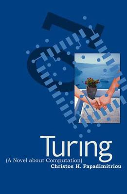 Turing (A Novel about Computation) book