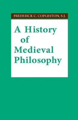 A History of Medieval Philosophy by Frederick C. Copleston