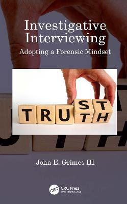 Investigative Interviewing: Adopting a Forensic Mindset book