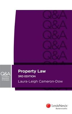 LexisNexis Questions & Answers - Property Law by Cameron-Dow