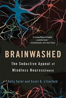 Brainwashed by Sally L. Satel