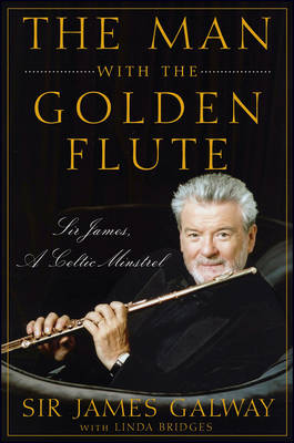 The Man with the Golden Flute by James Galway