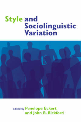 Style and Sociolinguistic Variation book