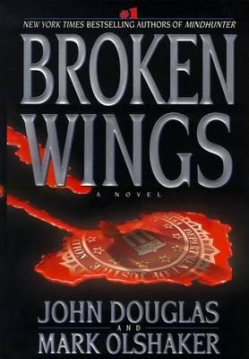 Broken Wings by John Douglas
