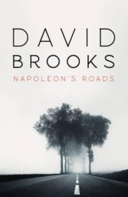 Napoleon's Roads by David Brooks