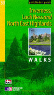Inverness, Loch Ness and the North East Highlands by Neil Wilson
