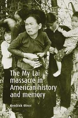 My Lai Massacre in American History and Memory book