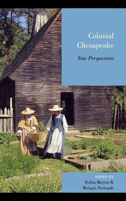 Colonial Chesapeake by Debra Meyers