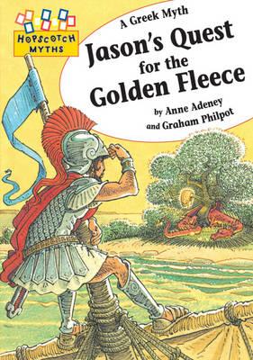 Jason's Quest for the Golden Fleece by Anne Adeney