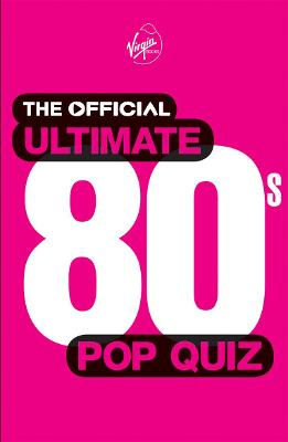 Official Ultimate 80s Pop Quiz book