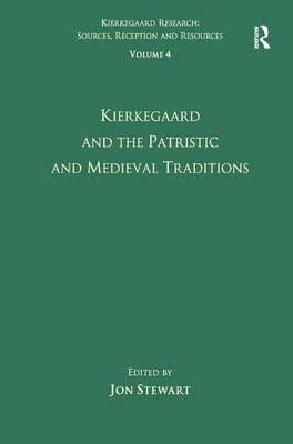 Volume 4: Kierkegaard and the Patristic and Medieval Traditions book