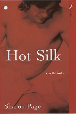 Hot Silk by Sharon Page