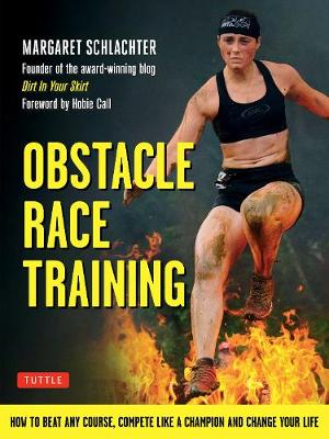 Obstacle Race Training by Margaret Schlachter