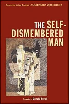 The Self-Dismembered Man by Guillaume Apollinaire