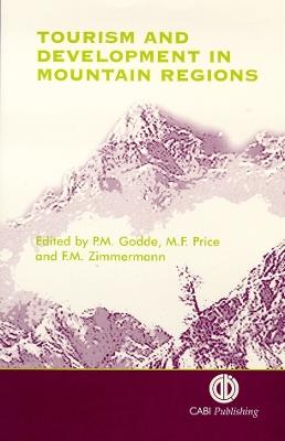 Tourism and Development in Mountain Region by Pamela Godde