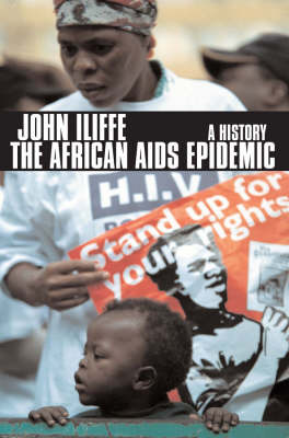 African Aids Epidemic by John Iliffe