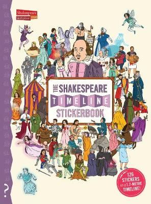 The Shakespeare Timeline Stickerbook by Christopher Lloyd