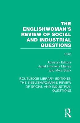 The Englishwoman's Review of Social and Industrial Questions: 1870 book