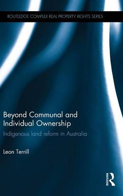 Beyond Communal and Individual Ownership by Leon Terrill