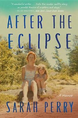 After the Eclipse by Sarah Perry