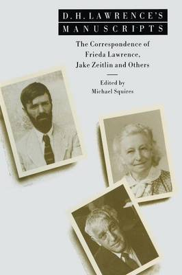 D. H. Lawrence's Manuscripts by Michael Squires