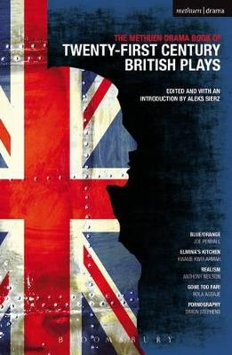 Methuen Drama Book of 21st Century British Plays by Anthony Neilson