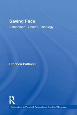 Saving Face by Stephen Pattison
