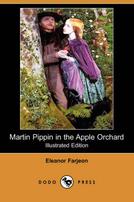 Martin Pippin in the Apple Orchard (Illustrated Edition) (Dodo Press) book