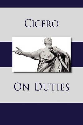 On Duties by Marcus Tullius Cicero