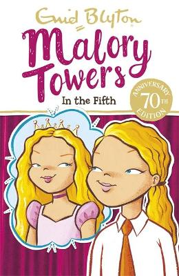 Malory Towers: In the Fifth by Enid Blyton