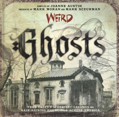 Weird Ghosts by J. Austin