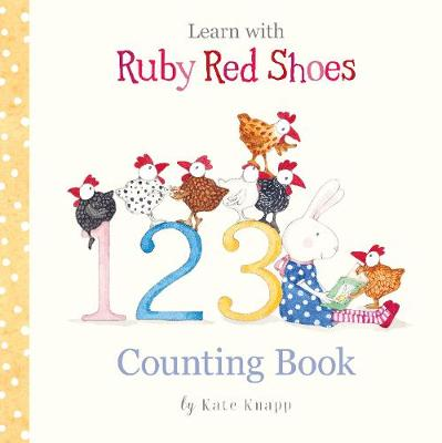 Learn with Ruby Red Shoes: Counting Book by Kate Knapp